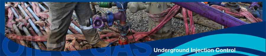 Oil and Gas Banner - Underground Injection Control